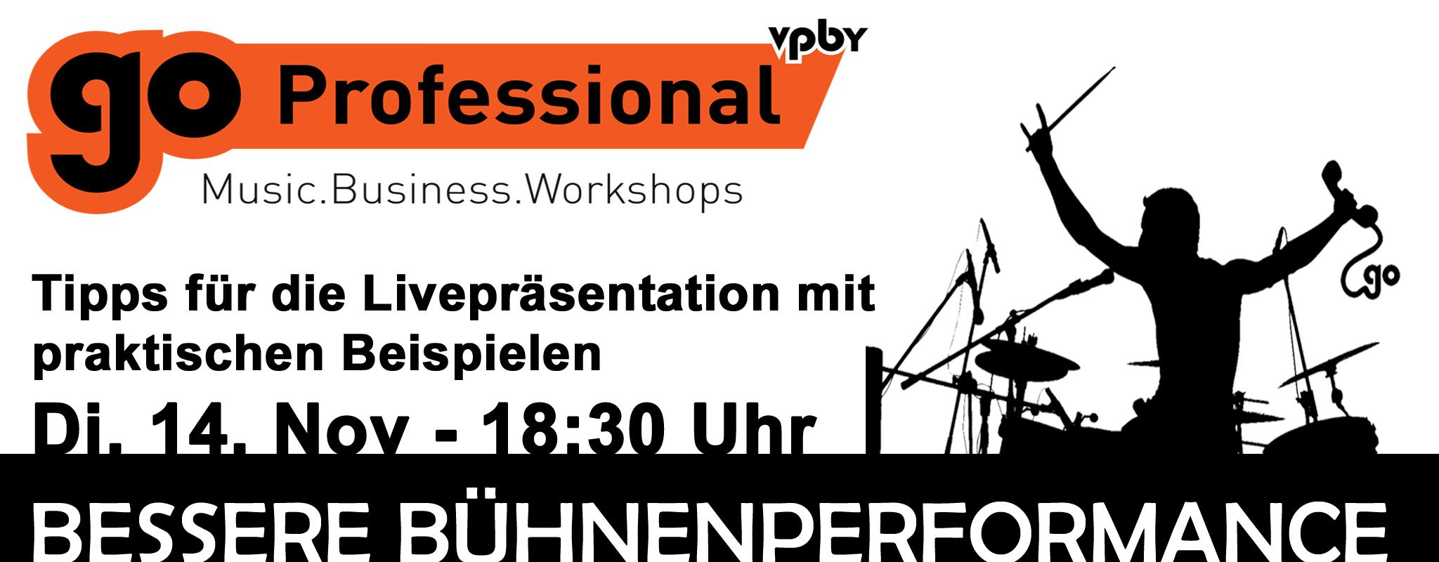 Go Professional Workshop: Bessere Buehnenperformance